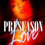 SBM Exclusive: New Juicy Novel Preseason Love