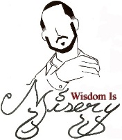 Wisdom is Misery image