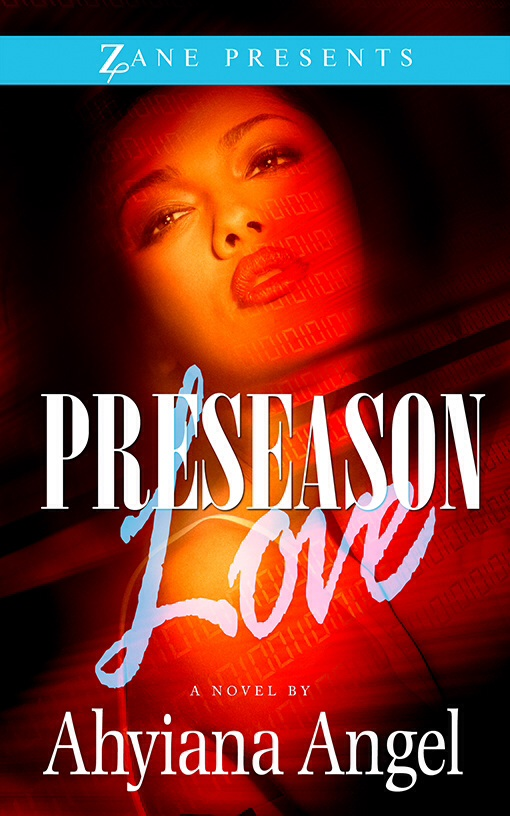 Preseason Love By Ahyiana Angel